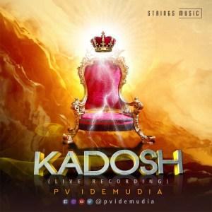 PV Idemudia X Crew - Kadosh [Holy]